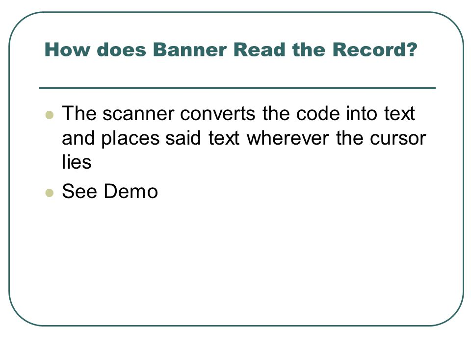 How does Banner Read the Record.