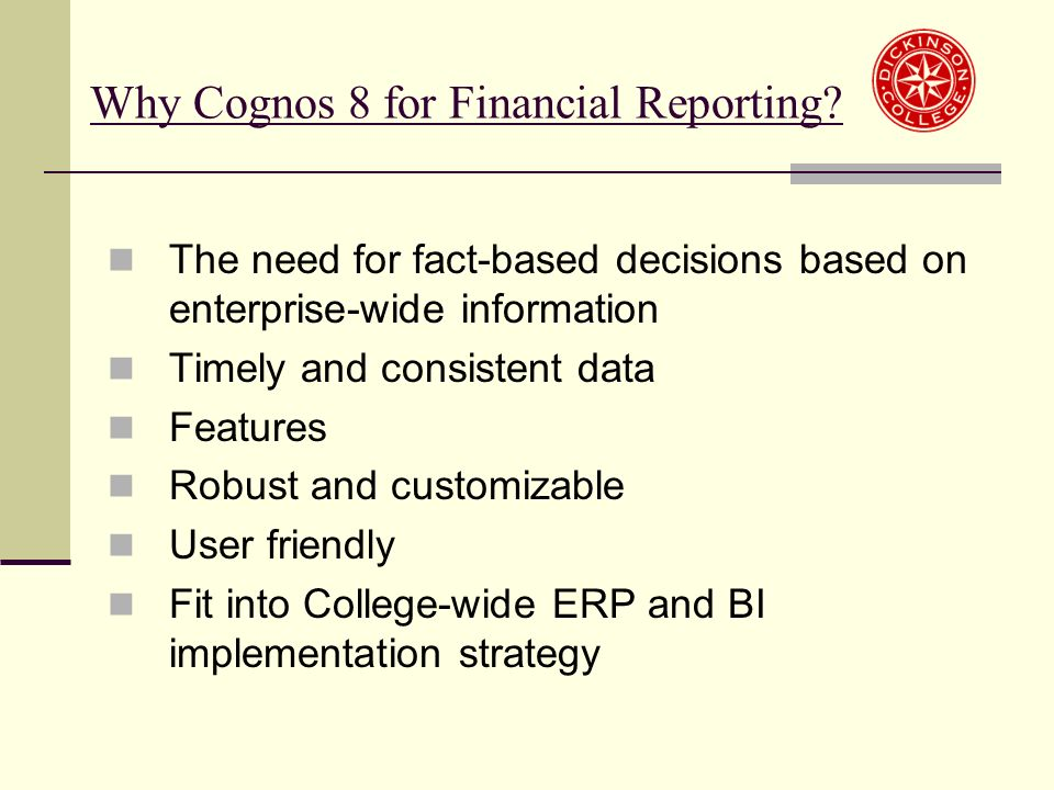 Why Cognos 8 for Financial Reporting.
