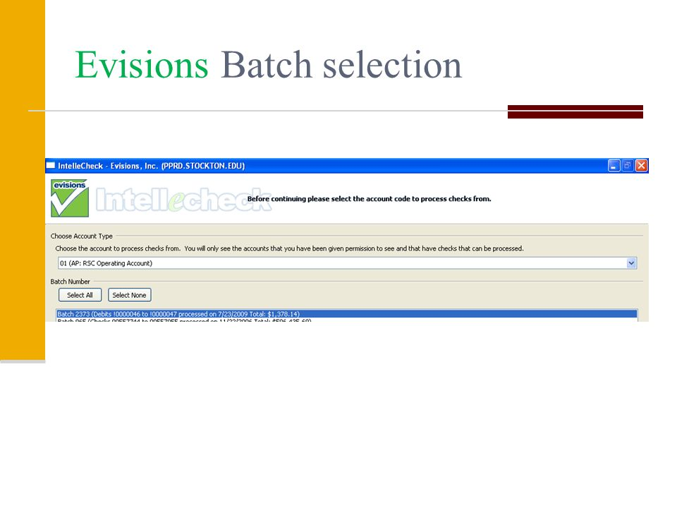 Evisions Batch selection