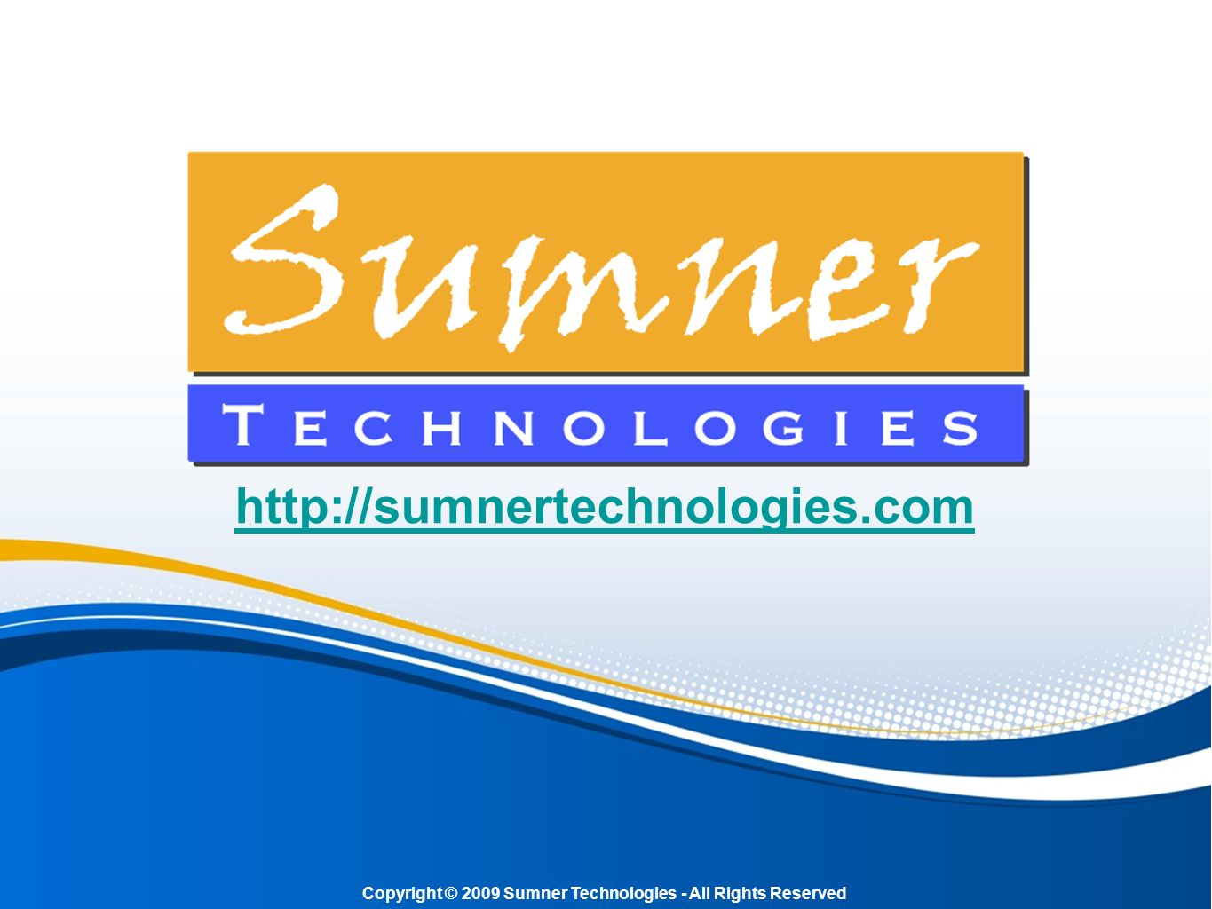 Copyright © 2009 Sumner Technologies - All Rights Reserved
