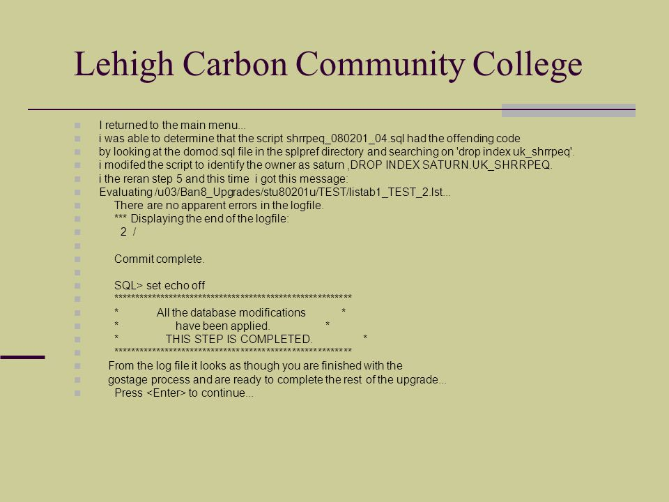 Lehigh Carbon Community College I returned to the main menu...