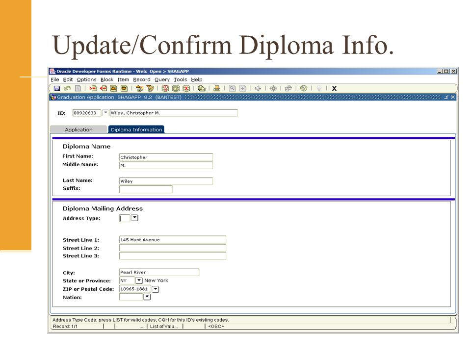Update/Confirm Diploma Info.