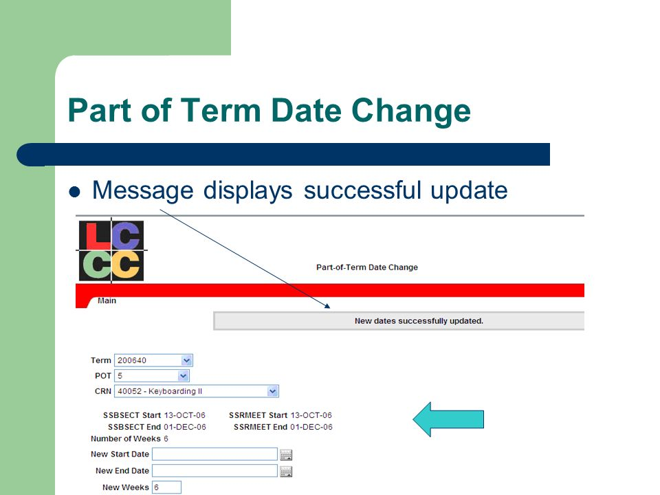 Part of Term Date Change Message displays successful update