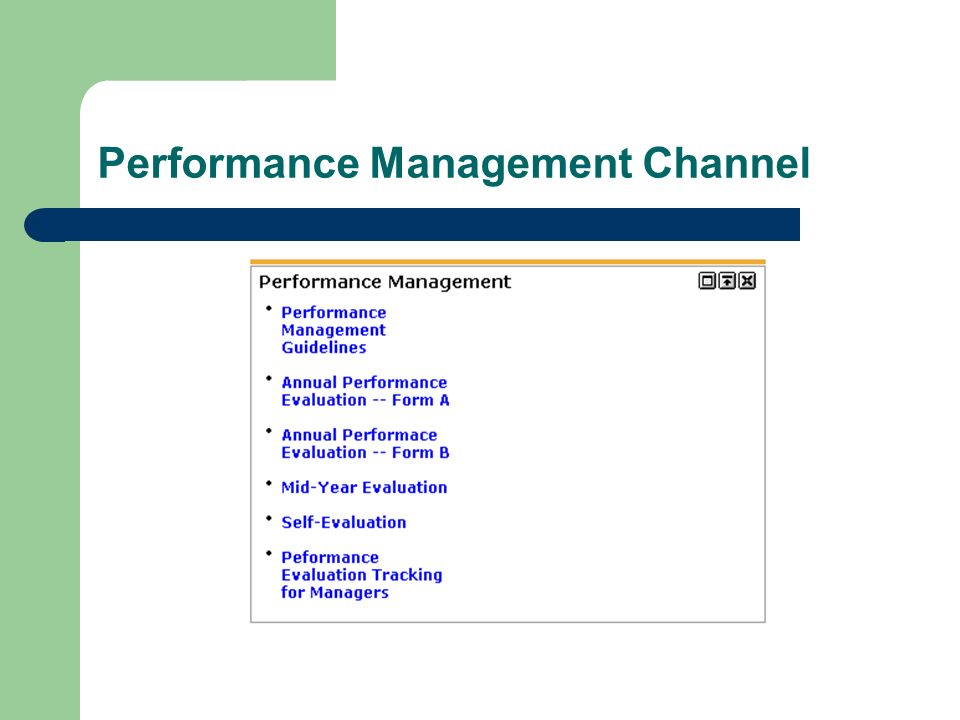 Performance Management Channel