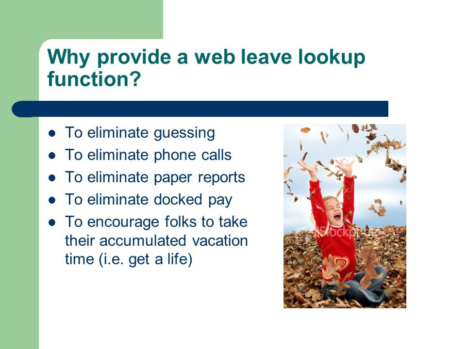 Why provide a web leave lookup function.