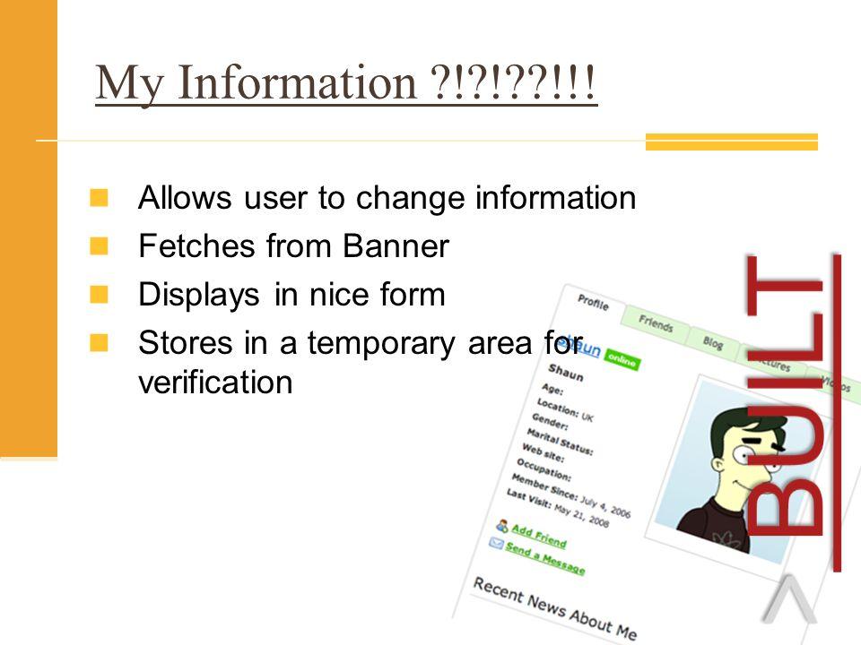 My Information ! ! !!.
