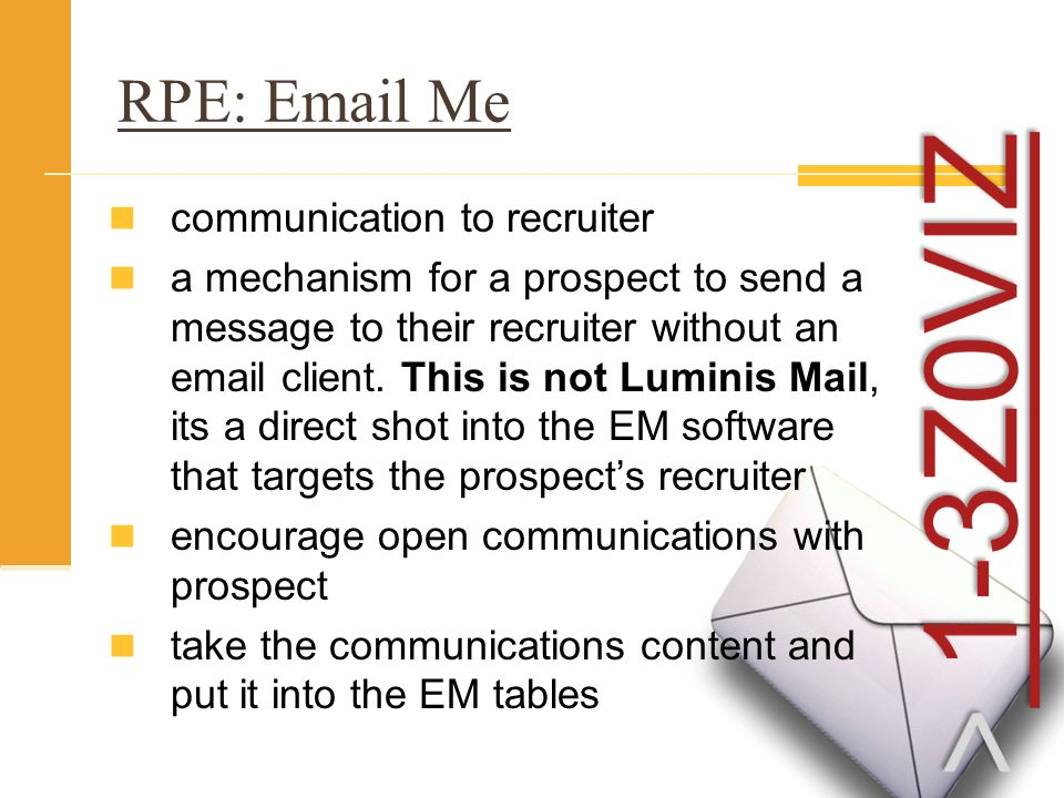 RPE: Email Me communication to recruiter a mechanism for a prospect to send a message to their recruiter without an email client.