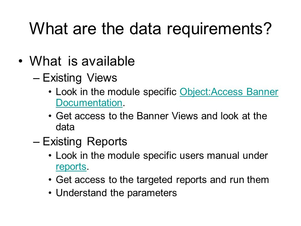 What are the data requirements.