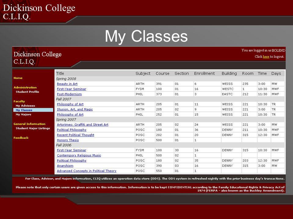 C.L.I.Q. Dickinson College My Classes