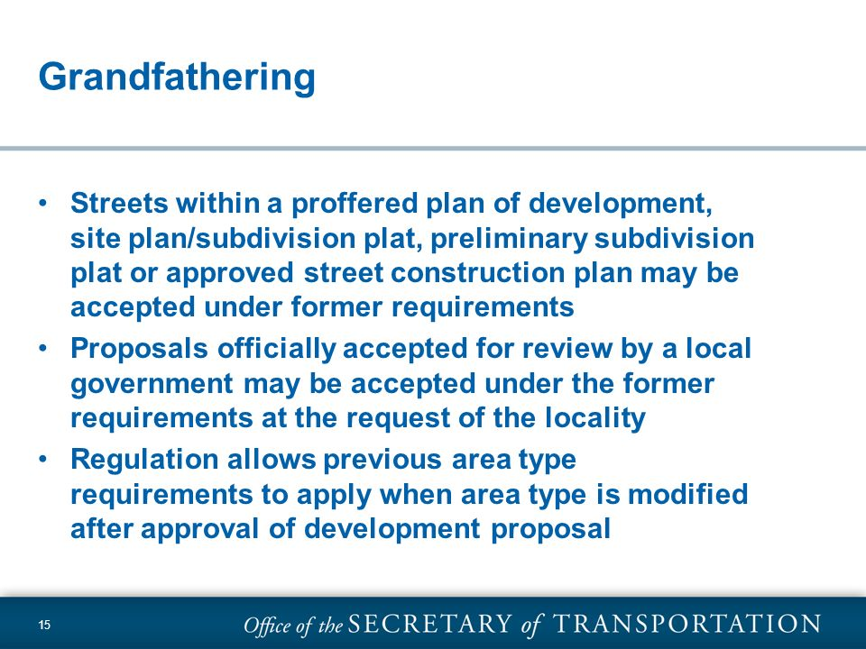 15 Grandfathering Streets within a proffered plan of development, site plan/subdivision plat, preliminary subdivision plat or approved street construc