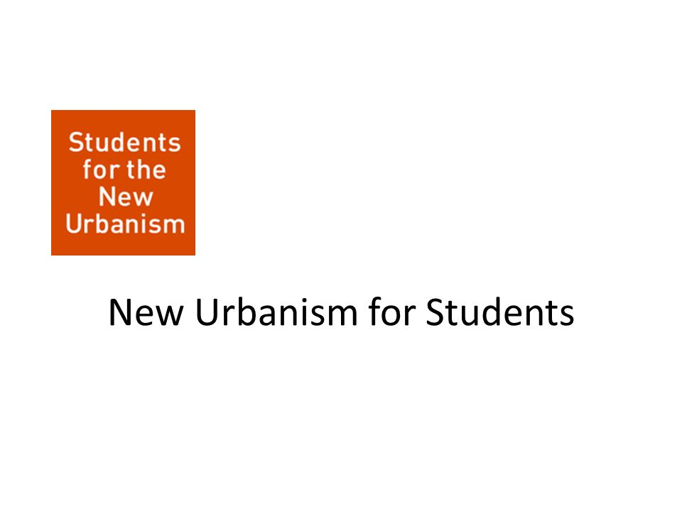 New Urbanism for Students