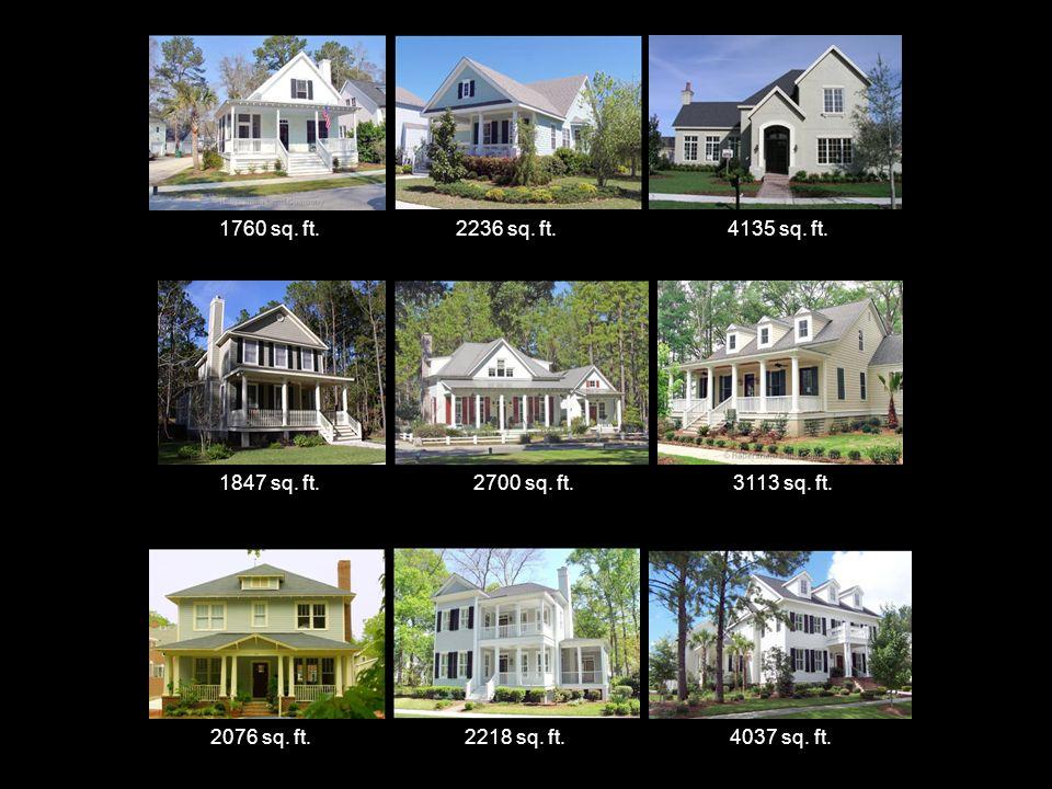 1760 sq. ft.2236 sq. ft.4135 sq. ft. 1847 sq. ft.2700 sq.