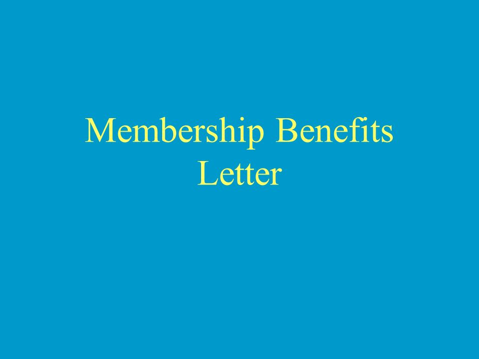 Membership Benefits Letter
