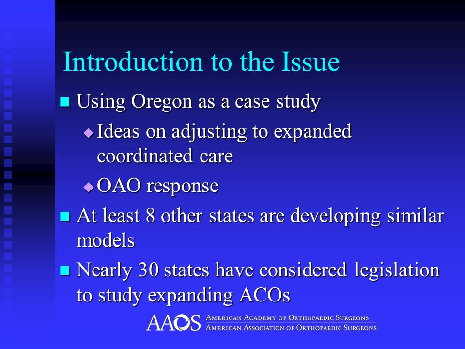 Introduction to the Issue Using Oregon as a case study Using Oregon as a case study Ideas on adjusting to expanded coordinated care Ideas on adjusting