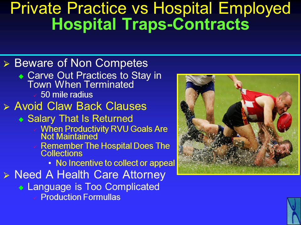 Private Practice vs Hospital Employed Being Flexible Why Be Flexible He Thinks He Has a Problem Often We as Physicians Think We Have a Problem With Ou