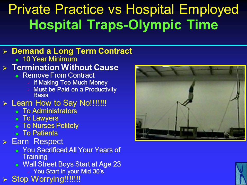 Private Practice vs Hospital Employed Hospital Negotiations-Contracts Revenue-Know Your Worth Know How Much You Earn The HMO /Hospital Use As leverage