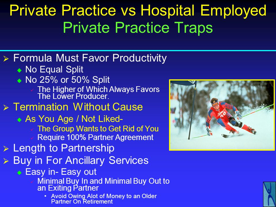 Private Practice vs Hospital Employed Hospital Contracts: Define Outside Activities Exclude From Hospital Ownership IMEs Depositions Medical Record Re