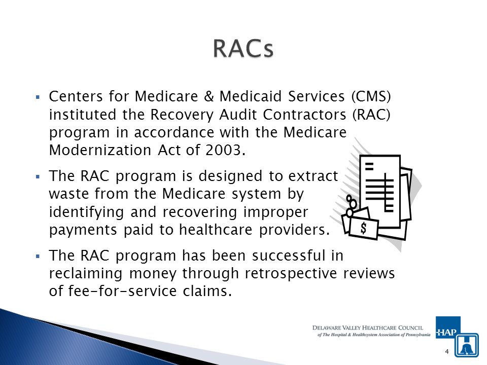 RACs are paid on a contingency fee basis, receiving a percentage of the improper payments they collect from providers.