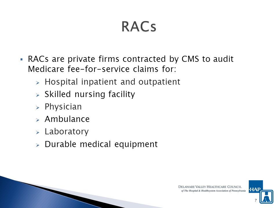 RACs look for improper payments such as: Incorrect payment amounts; Incorrectly coded services (including Medicare Severity diagnosis-related Group [MS-DRG] miscoding); Non-covered services (including services that are not reasonable and necessary); and Duplicate services.