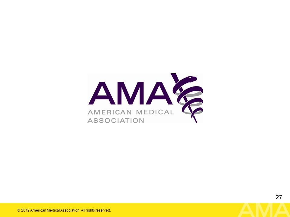 © 2012 American Medical Association. All rights reserved. 27