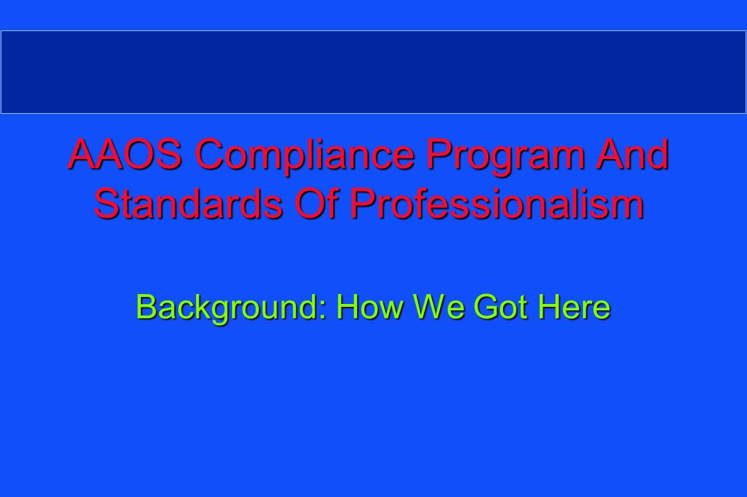 Professional Compliance Program Professional Compliance Program ….and Reported to Fellowship: