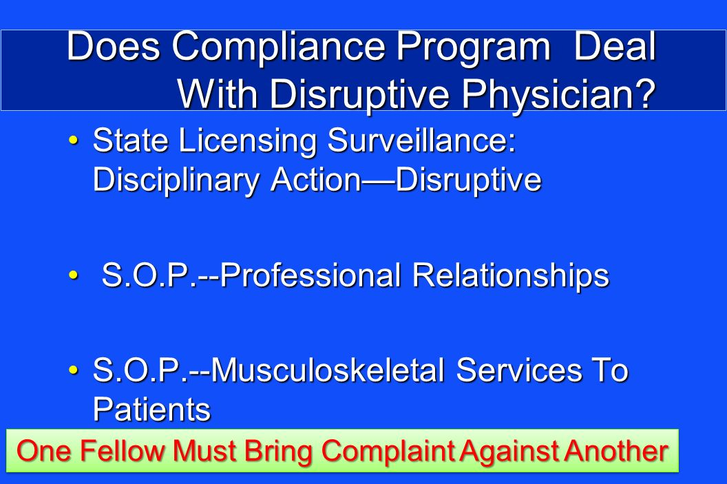 Does Compliance Program Deal With Disruptive Physician.