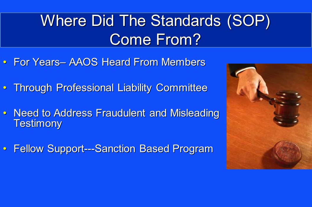 Where Did The Standards (SOP) Come From.