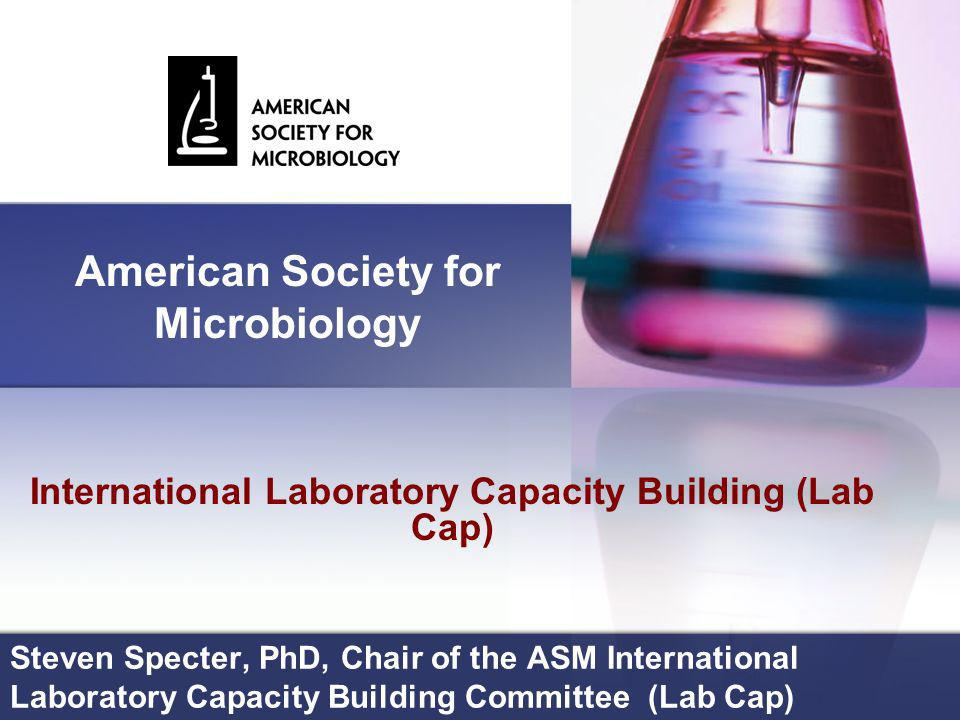 The oldest & largest life science organization in the world - 1899-2006 Membership >42,000 worldwide (30% reside outside the United States) ASM members represent 26 disciplines of microbiological specialization plus a division for microbiology educators Publications and journals Translated books 11 journals covering the spectrum of microbiology Microbe – the News Magazine of ASM Meetings and conference ASM General Meeting Interscience Conference on Antimicrobial Agents & Chemotherapy (ICAAC)