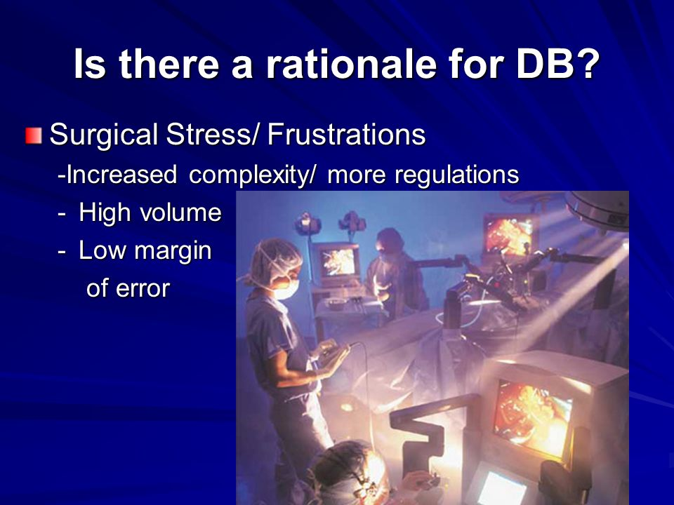 Is there a rationale for DB.
