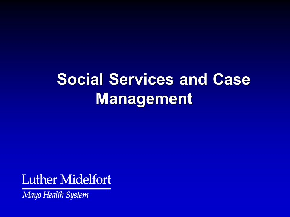 Social Services and Case Management