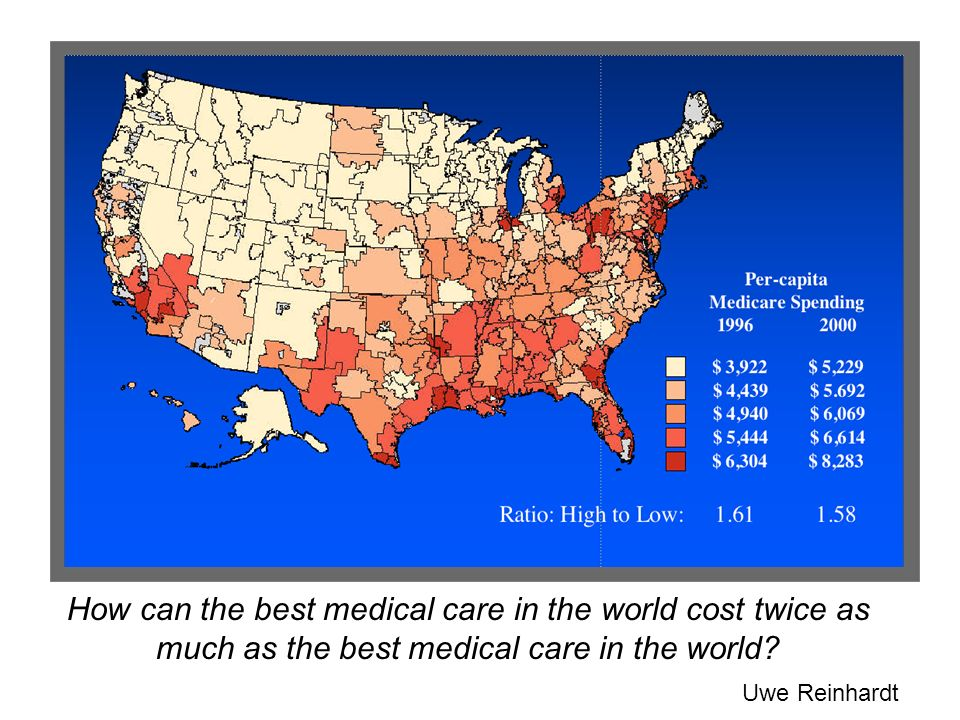 How can the best medical care in the world cost twice as much as the best medical care in the world? Uwe Reinhardt
