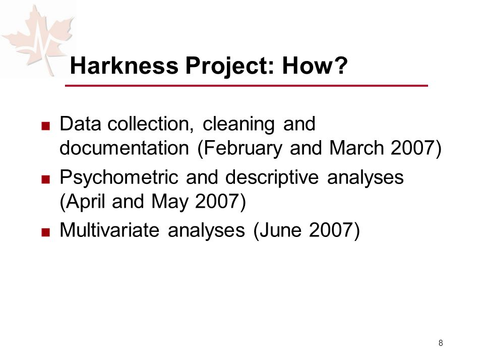 8 Harkness Project: How.