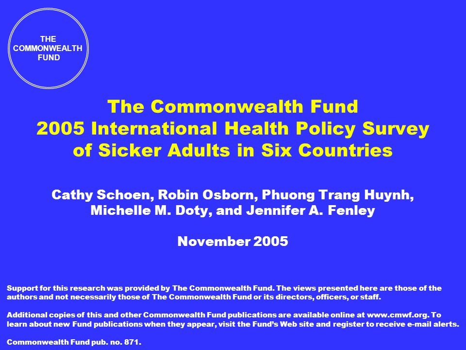 THE COMMONWEALTH FUND Adults with Health Problems Medical Mistake or Medication Error in Past Two Years Percent reporting either mistake or medication error 2005 Commonwealth Fund International Health Policy Survey