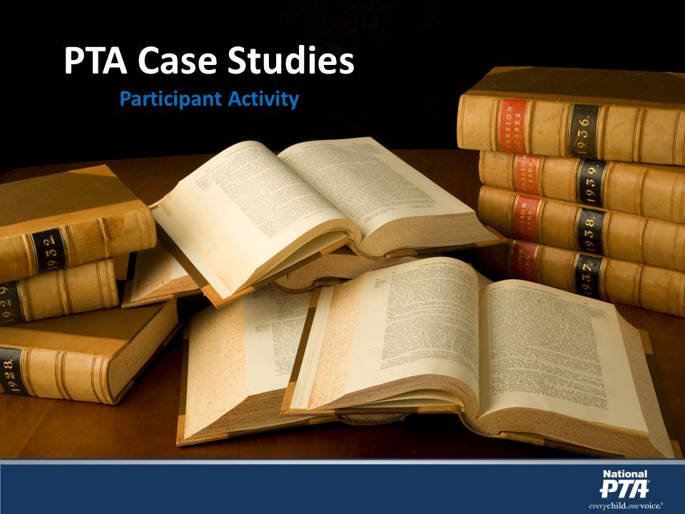 PTA Case Studies Participant Activity