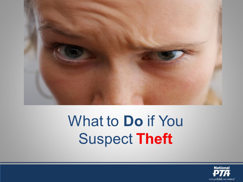 What to Do if You Suspect Theft