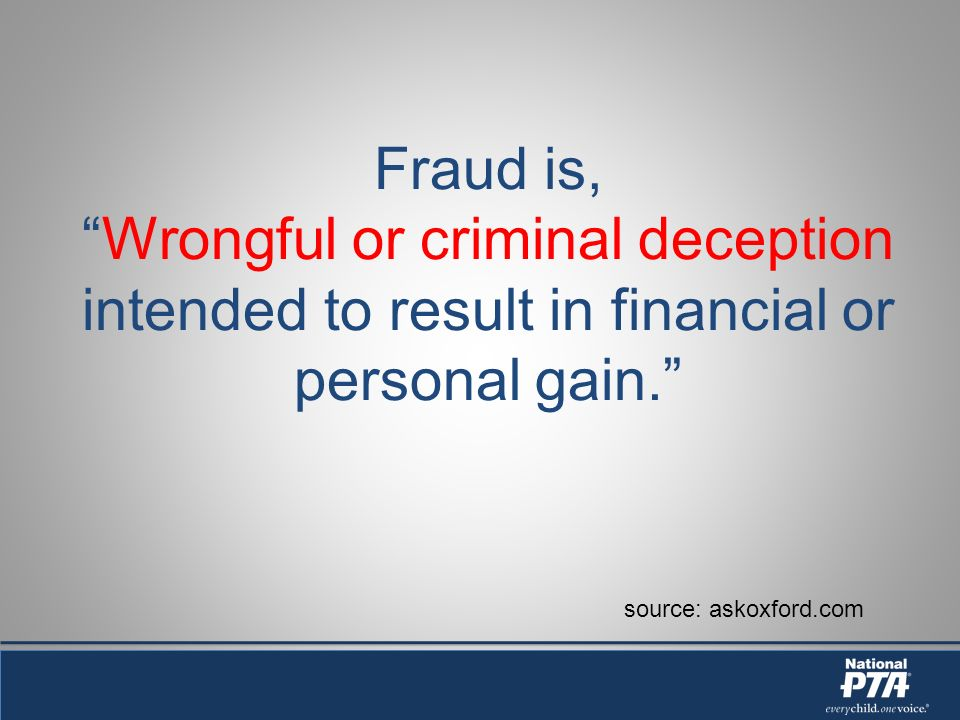 Fraud is, Wrongful or criminal deception intended to result in financial or personal gain.