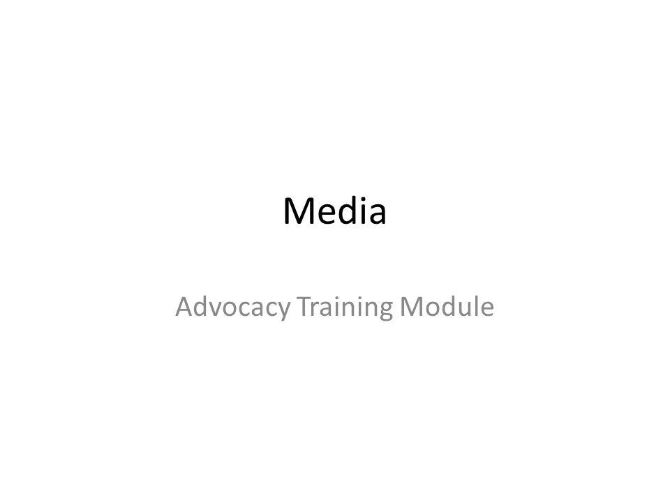Media Advocacy Training Module