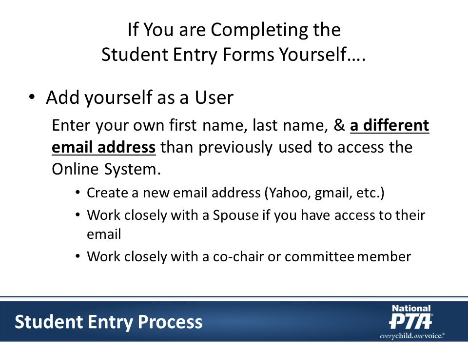 If You are Completing the Student Entry Forms Yourself….