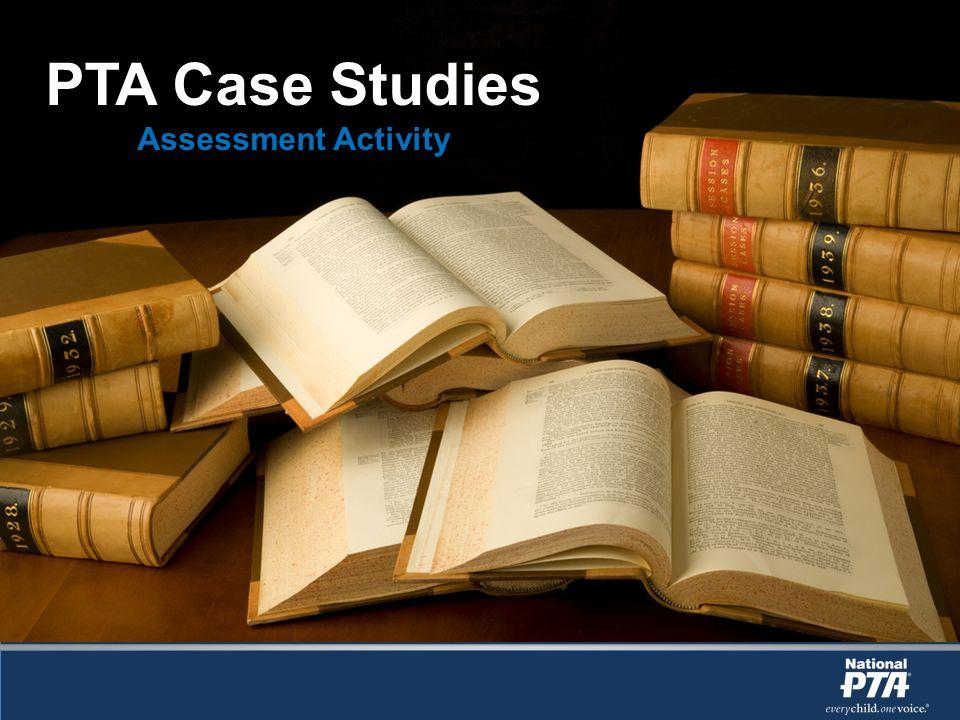 PTA Case Studies Assessment Activity