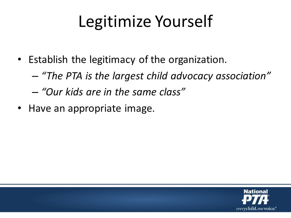 Legitimize Yourself Establish the legitimacy of the organization.