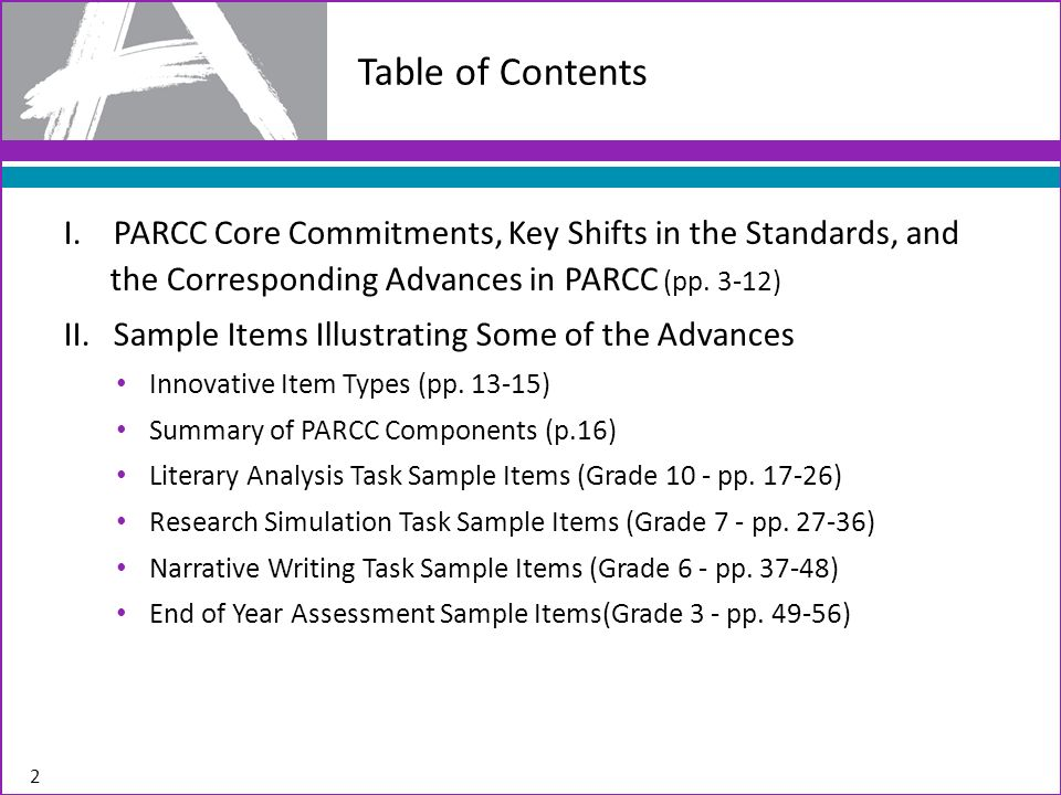 I. PARCC Core Commitments, Key Shifts in the Standards, and the Corresponding Advances in PARCC (pp. 3-12) II. Sample Items Illustrating Some of the A