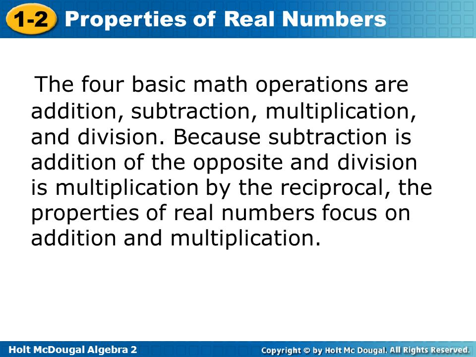 Holt McDougal Algebra 2 1-2 Properties of Real Numbers Check It Out.
