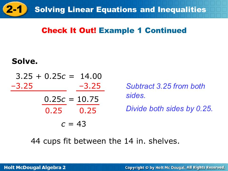 Holt McDougal Algebra 2 2-1 Solving Linear Equations and Inequalities Check It Out.