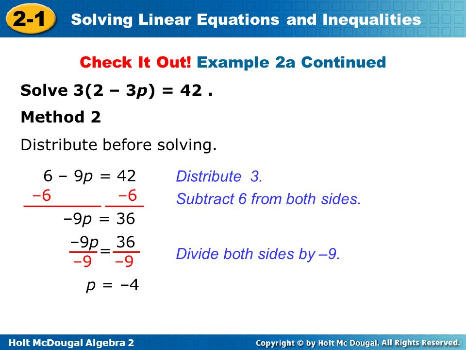Holt McDougal Algebra 2 2-1 Solving Linear Equations and Inequalities Distribute 3.