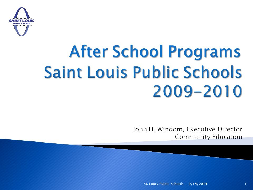 After School Programs 2/14/20141St. Louis Public Schools