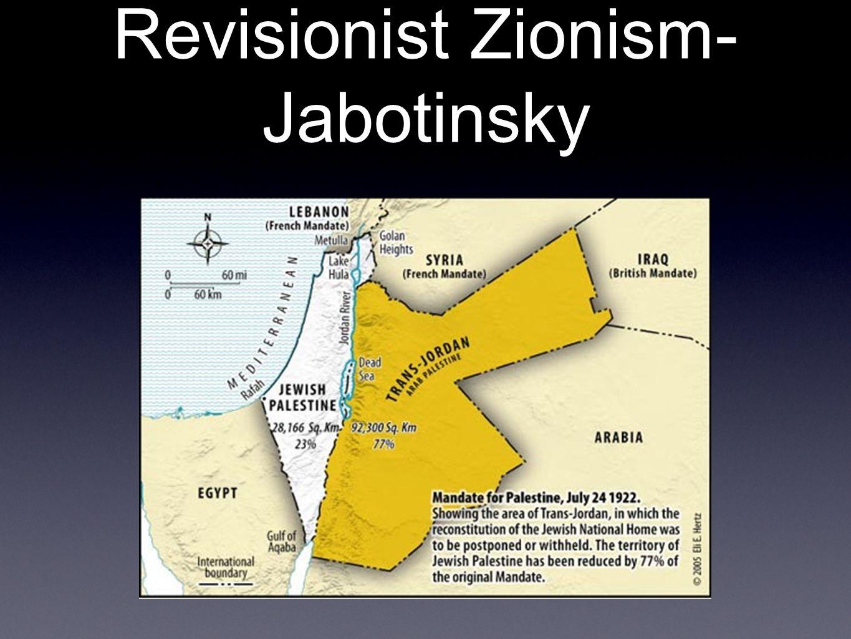 Revisionist Zionism- Jabotinsky