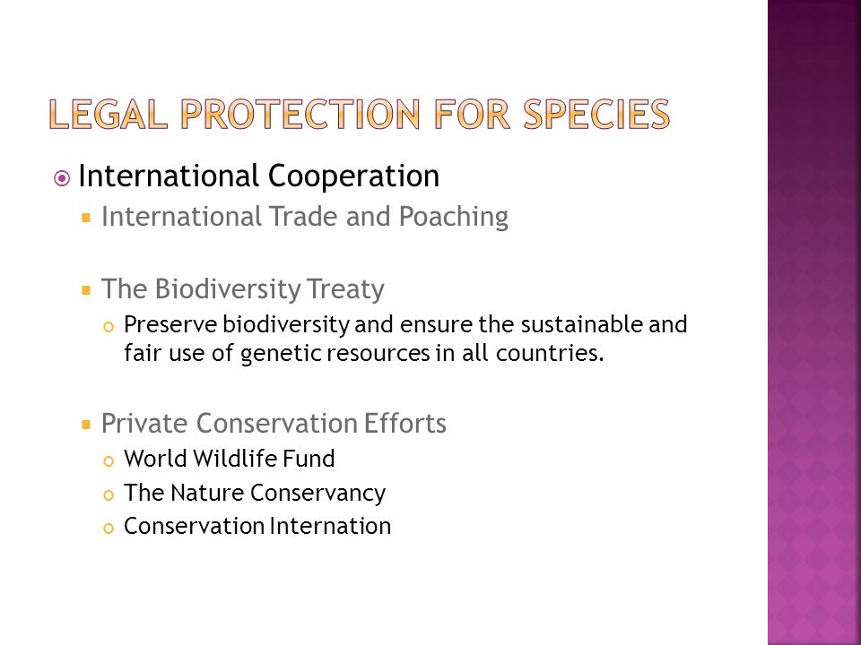International Cooperation International Trade and Poaching The Biodiversity Treaty Preserve biodiversity and ensure the sustainable and fair use of ge