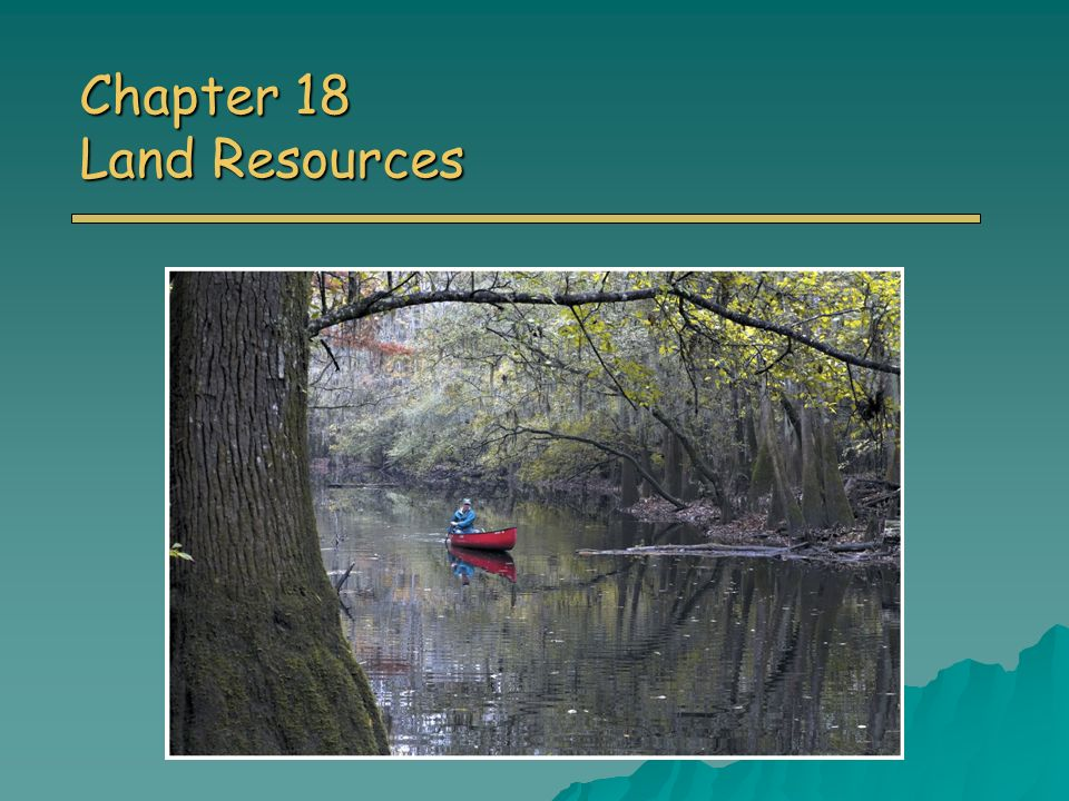 Chapter 18 Land Resources