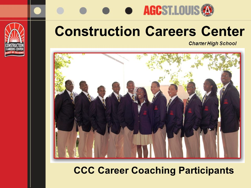 Construction Careers Center Charter High School CCC Career Coaching Participants