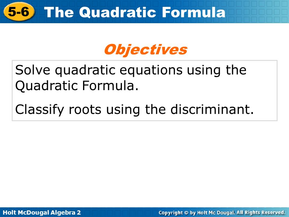 Holt McDougal Algebra 2 5-6 The Quadratic Formula discriminant Vocabulary
